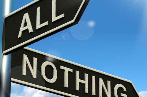 Small change can lead to profound results - it's not all or nothing